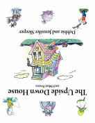 The Upside Down House and Other Poems