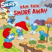 Rain, Rain, Smurf Away (Smurfs