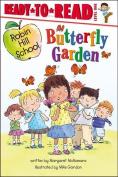 Butterfly Garden (Ready-To-Read Robin Hill School - Level 1