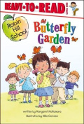 Butterfly Garden (Ready-To-Read Robin Hill School - Level 1