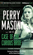 Perry Mason and the Case of the Curious Bride [Audio]