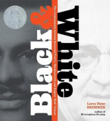 "Black & White  : The Confrontation Between Reverence Fred L. Shuttlesworth and Eugene ""Bull"" Connor"