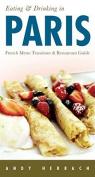 Eating & Drinking in Paris  : French Menu Translator & Restaurant Guide