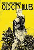 Old City Blues, Volume 01