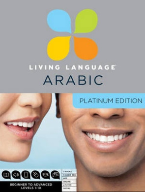 Living Language Arabic: Platinum Edition [With 4 Books and Apps, Online Course, E-Tutor, Online Community]