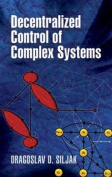 Decentralized Control of Complex Systems