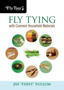 Fly Tying with Common Household Materials
