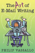The Art of E-mail Writing