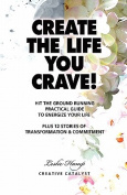 Create the Life You Crave!