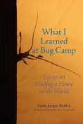 What I Learned at Bug Camp