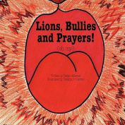 Lions, Bullies and Prayers