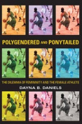 Polygendered & Ponytailed