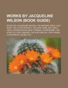 Works by Jacqueline Wilson (Study Guide)