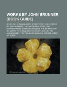 Works by John Brunner (Study Guide)