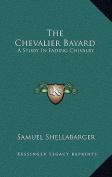 The Chevalier Bayard