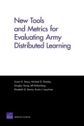 New Tools and Metrics for Evaluating Army Distributed Learning