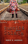 Running from Solace
