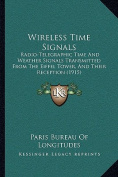 Wireless Time Signals Wireless Time Signals