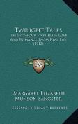 Twilight Tales Twilight Tales