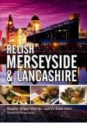 Relish Merseyside and Lancashire