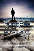 Purpose of the Powerful