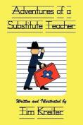 Adventures of a Substitute Teacher