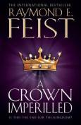 A Crown Imperilled (The Chaoswar Saga, Book 2)