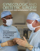 Gynecologic and Obstetric Surgery - Challenges and Management Options