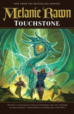 Touchstone: Book One of the Glass Thorns