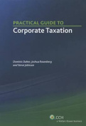 Practical Guide to Corporate Taxation