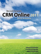Microsoft Dynamics Crm Online 2011 Quick Reference