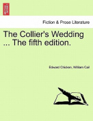 The Collier's Wedding ... the Fifth Edition.