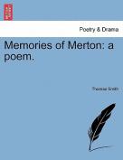 Memories of Merton: A Poem.