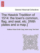 The Hawick Tradition of 1514