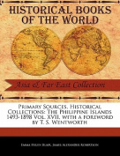 The Philippine Islands 1493-1898 Vol. XVII