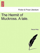 The Hermit of Muckross. a Tale.
