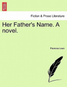 Her Father's Name. a Novel.