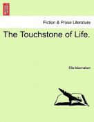 The Touchstone of Life.