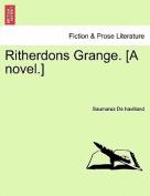 Ritherdons Grange. [A Novel.]