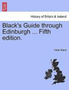 Black's Guide Through Edinburgh ... Tenth Edition