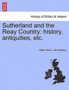 Sutherland and the Reay Country