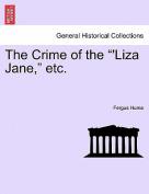 The Crime of the 'Liza Jane, Etc.