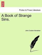 A Book of Strange Sins.
