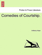 Comedies of Courtship.