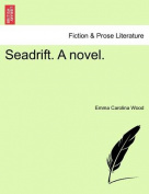 Seadrift. a Novel.