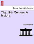 The 19th Century. a History.