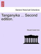 Tanganyika ... Second Edition.