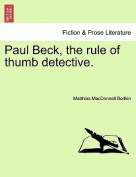Paul Beck, the Rule of Thumb Detective.