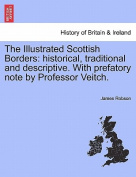 The Illustrated Scottish Borders