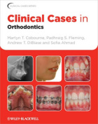 Clinical Cases in Orthodontics (Clinical Cases